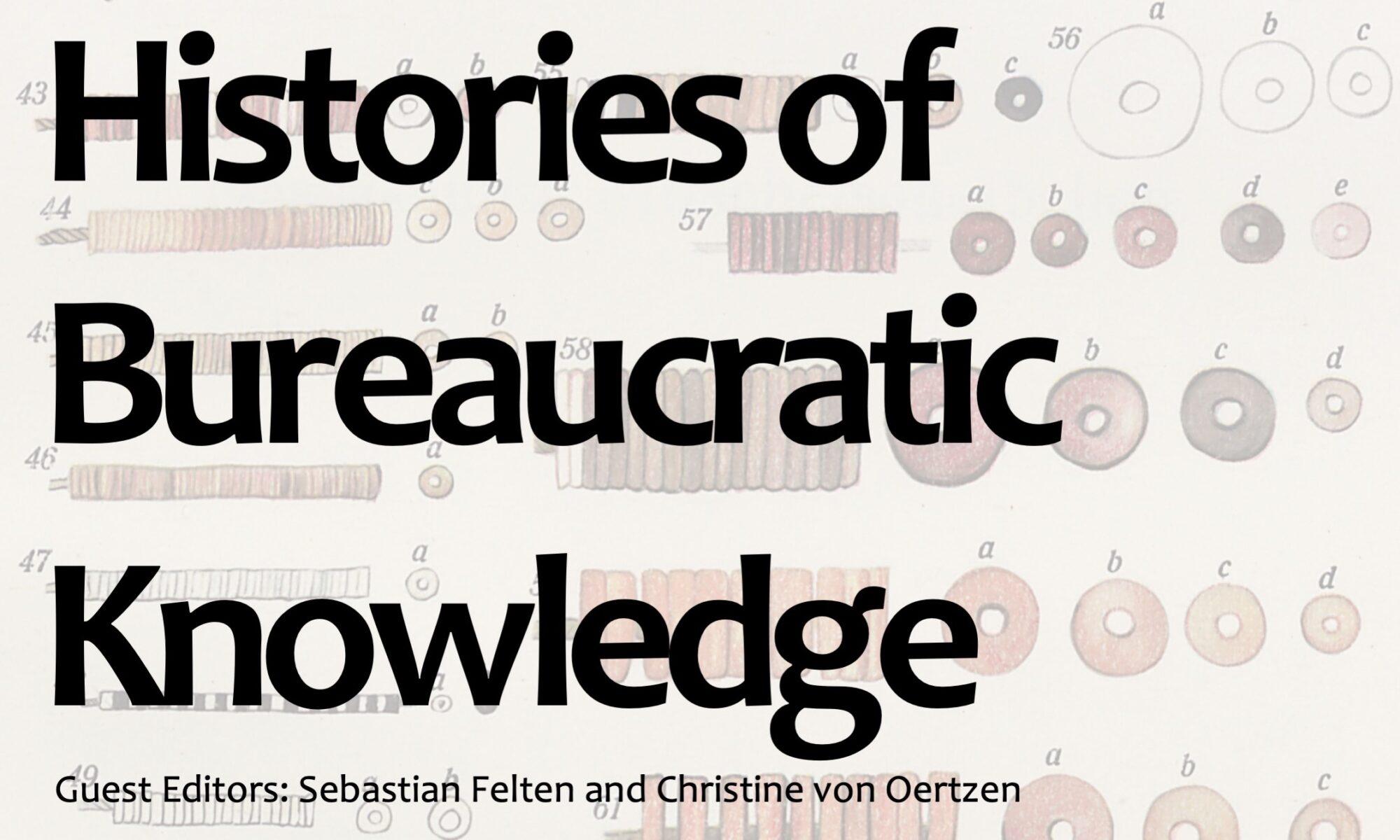 JHoK Histories of Bureaucratic Knowledge